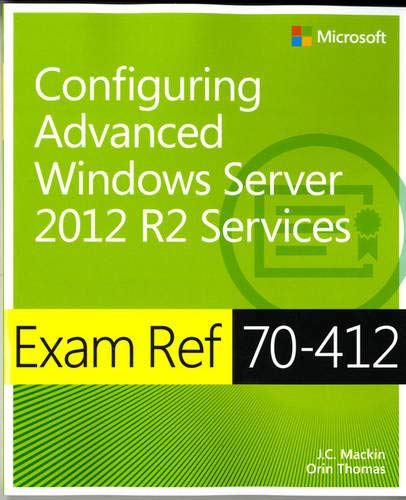 Image OfExam Ref 70-412: Configuring Advanced Windows Server 2012 R2 Services