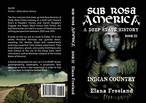 Sub Rosa America, Book III: Indian Country (SUB ROSA AMERICA: A DEEP STATE HISTORY 3)