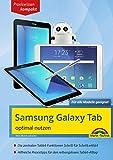 Samsung Galaxy Tab optimal nutzen: Praxiswissen kompakt (German Edition)