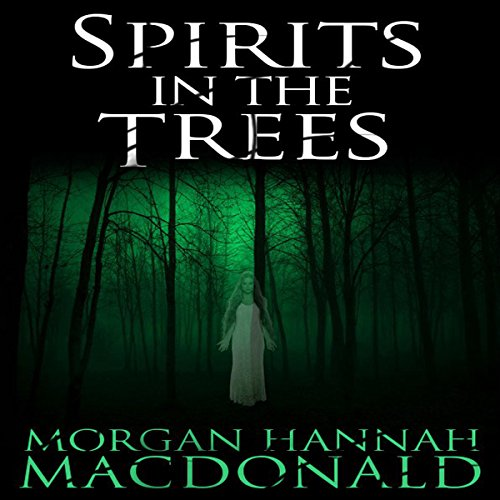 Spirits in the Trees audiobook cover art