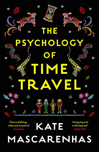 The Psychology of Time Travel: A time-travelling murder mystery, the perfect holiday read (English Edition)