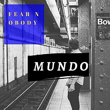 Fear Nobody (feat. Eddy Nozy, Zero Fox, Mara Kane, Omar, el Feno & Alomia MC)