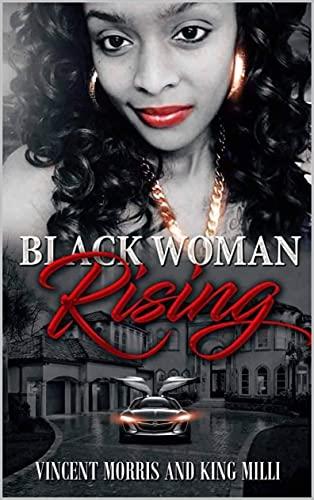 BLACK WOMAN RISING (A TRIBUTE TO ANITA KAREN WOODY) (English Edition)