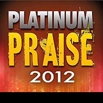 Platinum Praise 2012
