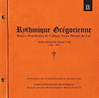 Rythmique Gregorienne by Moines Benedictins..