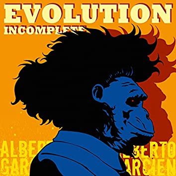 Evolution Incomplete
