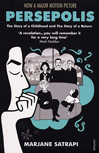 Persepolis I & II: The Story of a Childhood and The Story of a Return