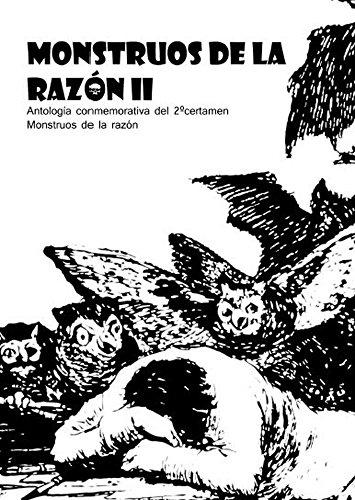 Monstruos de la razón II (Spanish Edition)