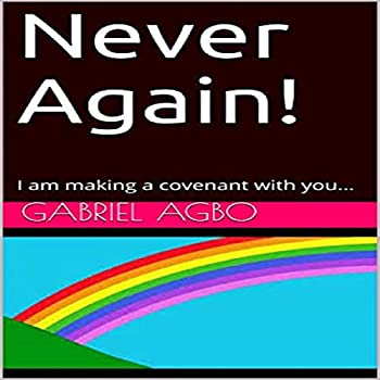 Never Again!  I Am Making a Covenant with You...