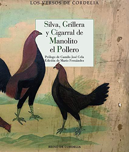 Silva, grillera y cigarral de Manolito el pollero: 51 (Los Versos de Cordelia)