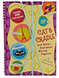 Cat's Cradle: and Other Fantastic String Figures