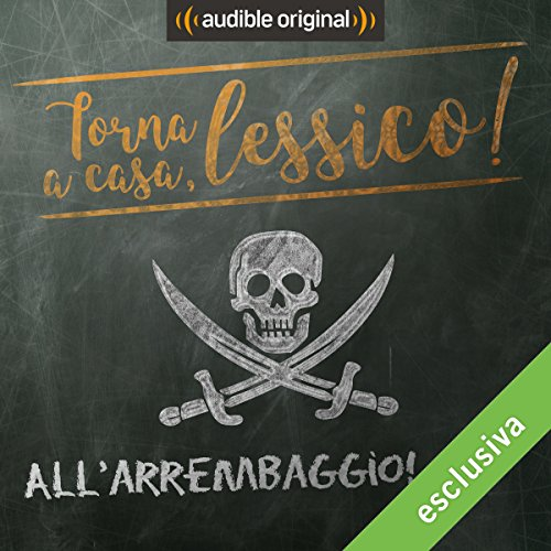 All'arrembaggio! audiobook cover art