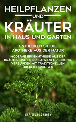 Heilpflanzen und Kräuter in Haus...
