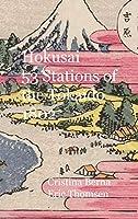 Hokusai 53 Stations of the Tōkaidō 1802: Hardcover