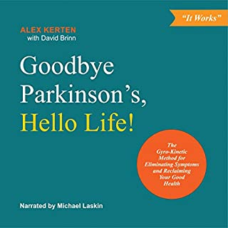 Goodbye Parkinson's, Hello Life! audiobook cover art