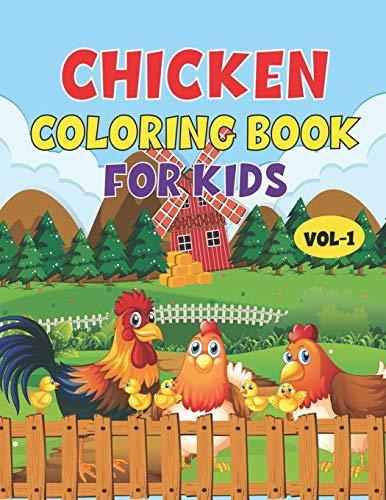 Chicken Coloring Book For Kids: Best Chicken Children Activity Book for Kids, Boys & Girls. Fun Facts about Chicken