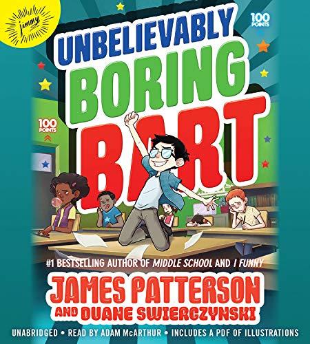 Unbelievably Boring Bart Audiobook By James Patterson, Duane Swierczynski, Xavier Bonet cover art