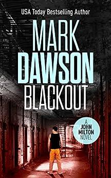 Blackout - John Milton #10 (John Milton Series) by [Mark Dawson]