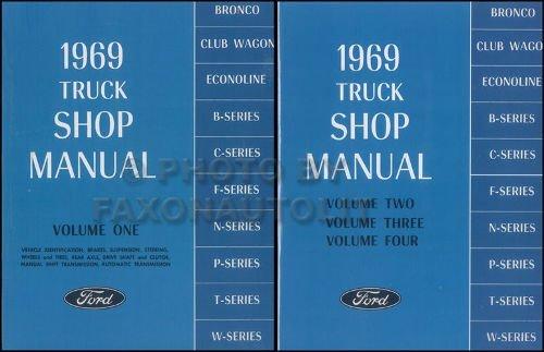 1969 FORD TRUCK & PICKUP FACTORY REPAIR SHOP & SERVICE 2 BOOK SET OF 4 MANUALS - INCLUDES F100 F150 F250 F350 F500 F600 TO F7000, C-Series, W-Series, P-Series, WT-Series, L-Series, LN-series, N-Series, HT-Series 69