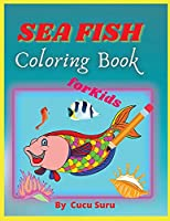 Sea Fish Coloring Book: For Kids Coloring, Dot to Dot, and More for Ages 4-8