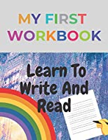 Learn To Write And Read: My First Writing✏️(Workbook 110 Pages,Complete Alphabet)✅An Exercise For Kids With Pen Control, Line Tracing, Each Letter Is Accompanied By a Picture With To Help You Remember The Letters,Kindergarten and Kids Ages 3-5
