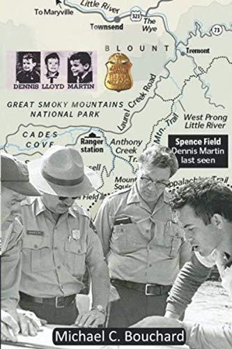 Forever Searching: Lost in the Smoky Mountains 1969 Cold Case File Dennis Llyod Martin