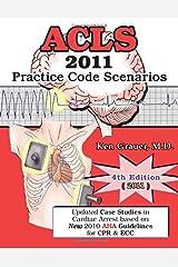 ACLS Practice Code Scenarios-2011 (4th Edition) Paperback