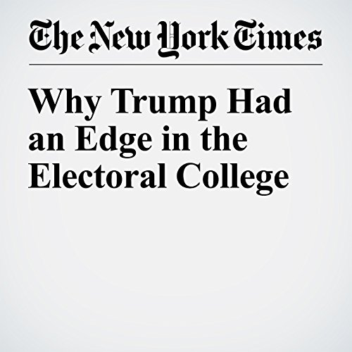 Why Trump Had an Edge in the Electoral College audiobook cover art