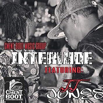 Interlude (feat. JJ Jones)