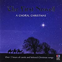 First Nowell: a Choral Christmas the