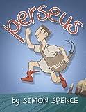 Perseus: Book 1- Early Myths: Kids Books on Greek Myth (Volume 1)