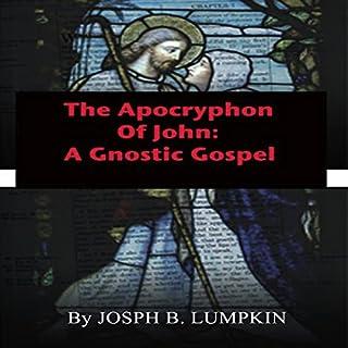 The Apocryphon of John: A Gnostic Gospel audiobook cover art
