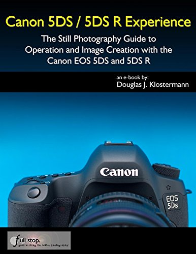 Canon 5DS / 5DS R Experience - The Still...