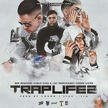 Trap Life 2