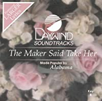 Maker Said Take Her [Accompaniment/Performance Track] by Made Popular By: Alabama