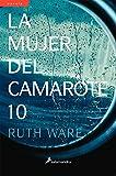 LA MUJER DEL CAMAROTE 10 (S) (Novela (Best Seller))