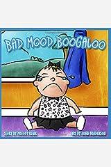Bad Mood Boogaloo Paperback
