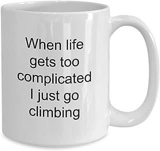 Grappige koffiebeker voor rotskimbers als het leven te ingewikkeld wordt ga ik gewoon klimmen