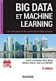Big Data et Machine Learning - 3e éd. - Les concepts et les outils de la data science: Les concepts et les outils de la data science