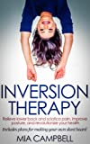 Inversion Therapy: Relieve lower back and sciatica pain, improve posture, and...