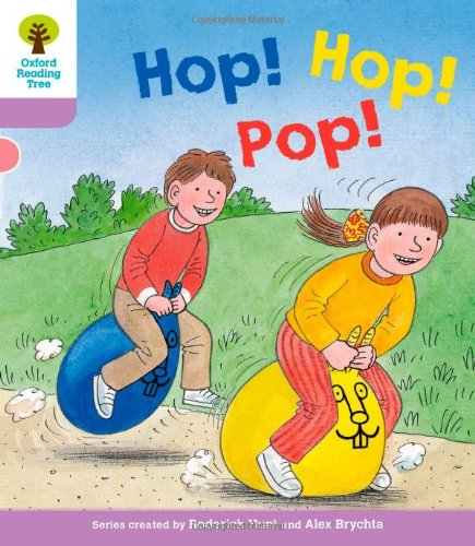 Oxford Reading Tree: Level 1+: Decode and Develop: Hop, Hop, Pop!の詳細を見る