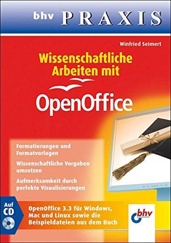 Wissenschaftliche Arbeiten mit OpenOffice (bhv Praxis)