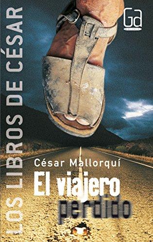 El viajero perdido - Los libros de César Mallorquí: 1