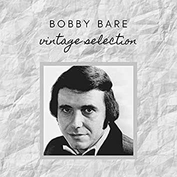 Bobby Bare - Vintage Selection