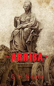 Arriba by [G H Neale]