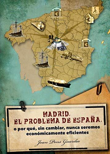 Madrid, el problema de España eBook: Joan Pons Guardia: Amazon.es: Tienda Kindle