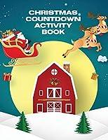 Christmas Countdown Activity Book: Ages 4-10 Dear Santa Letter - Wish List - Gift Ideas