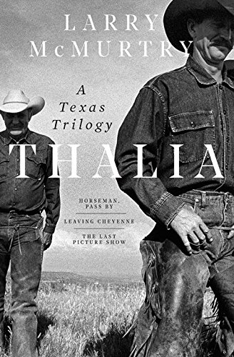 Thalia: A Texas Trilogy