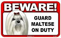 BEWARE!MALTESE ラミネートサイン:マルチーズ 注意 警戒中 Made in U.S.A [並行輸入品]