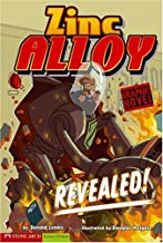Revealed!: Zinc Alloy (Graphic Sparks)